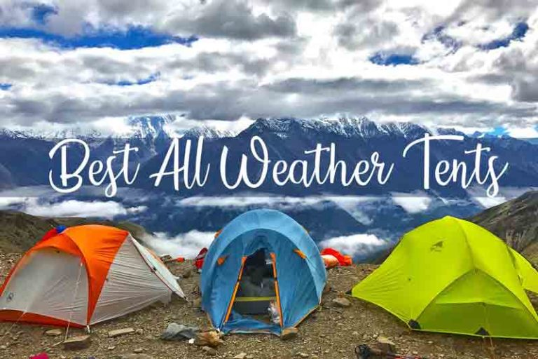 Best All Weather Tents