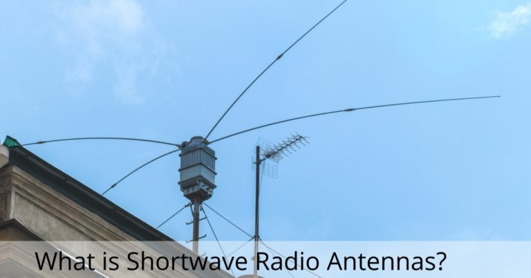 What is Shortwave Radio Antennas
