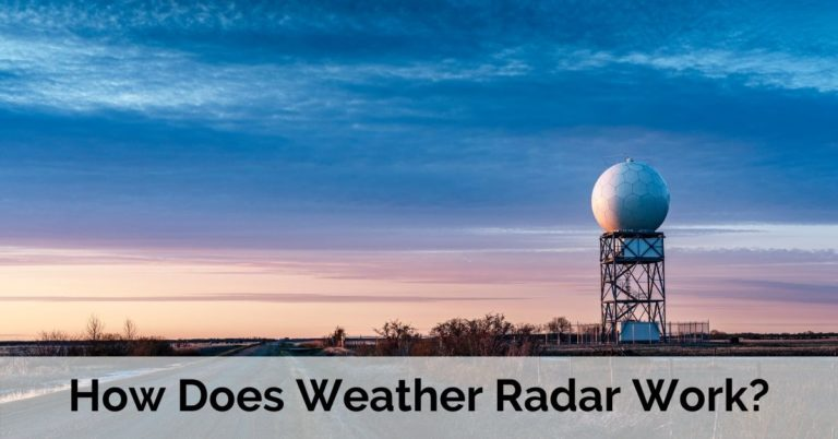 How Does Weather Radar Work?