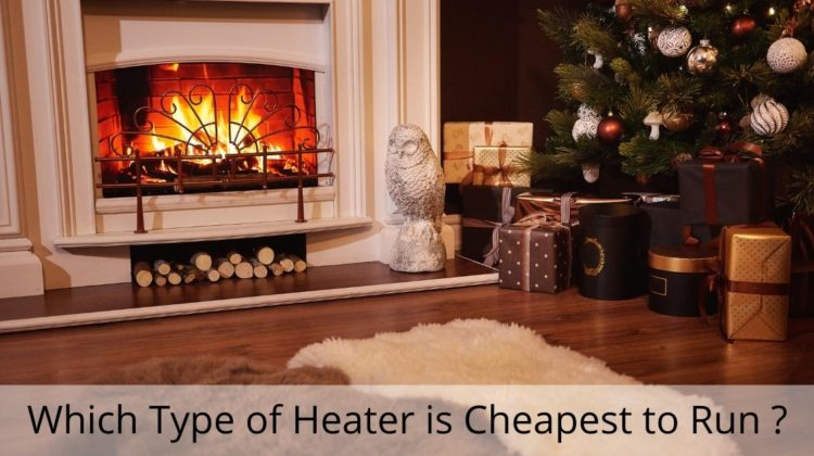 Which Type of Heater is Cheapest to Run
