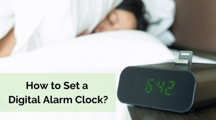 How to Set a Digital Alarm Clock?